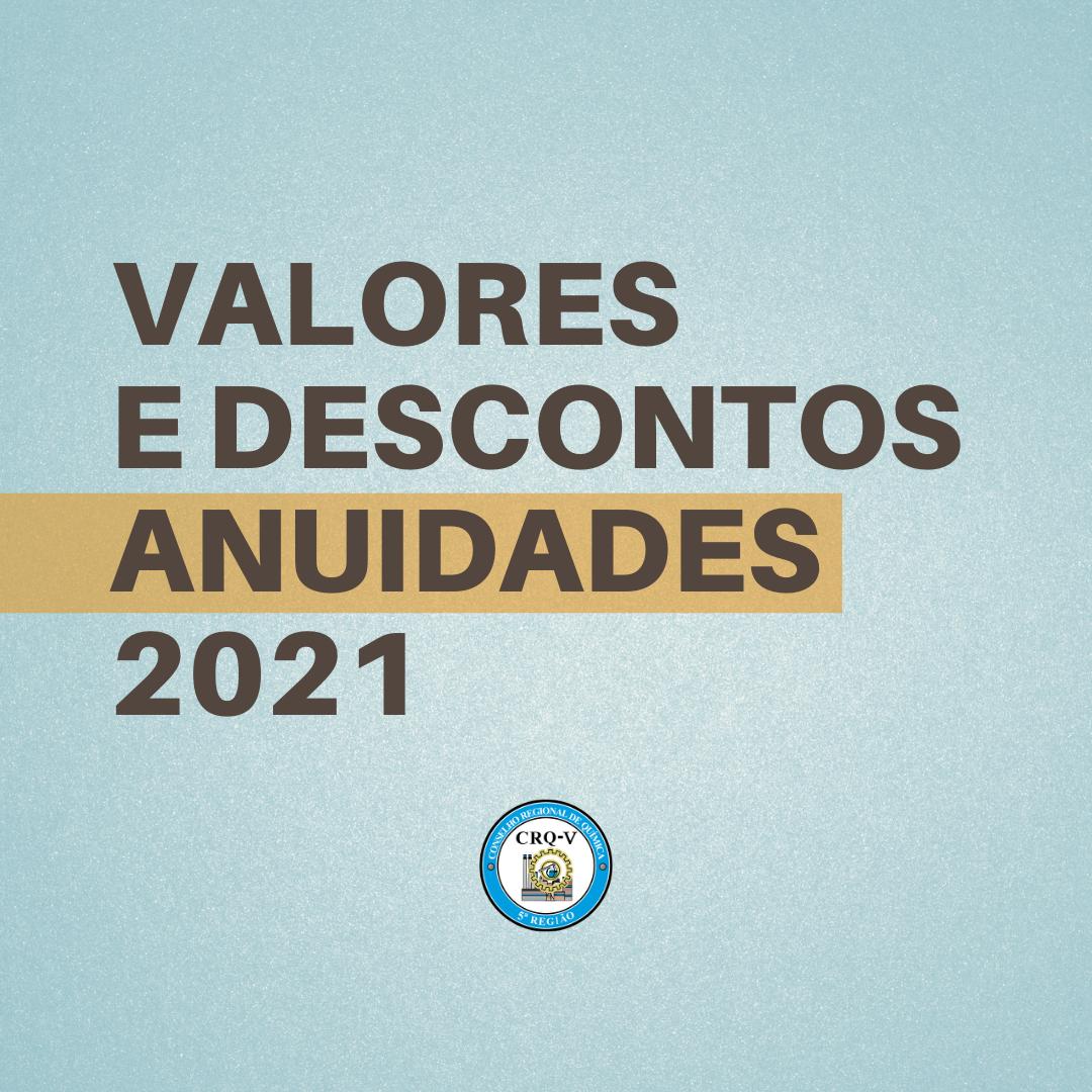 VALORES E DESCONTOS ANUIDADES 2021