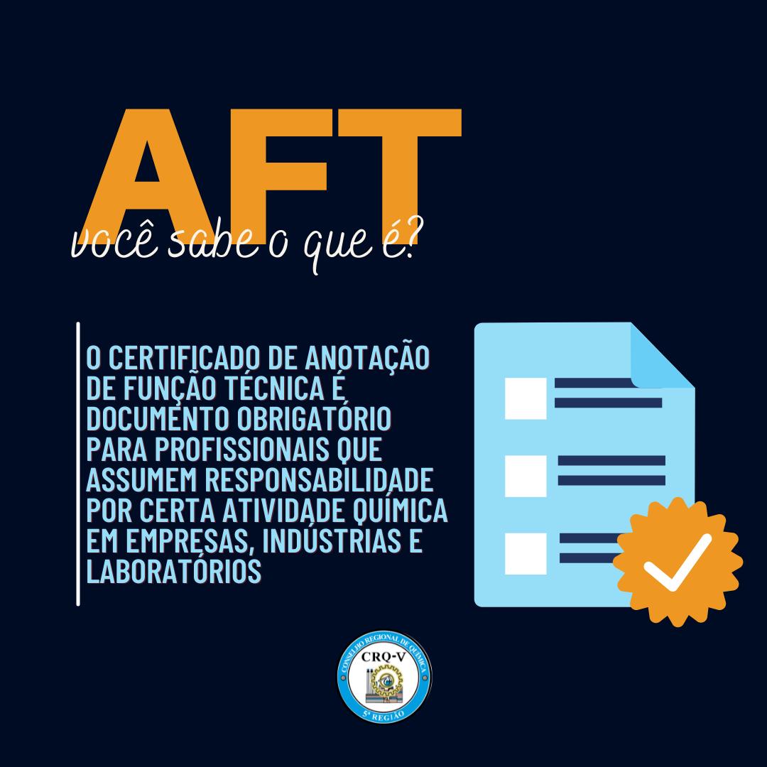 AFT | você sabe o que é?