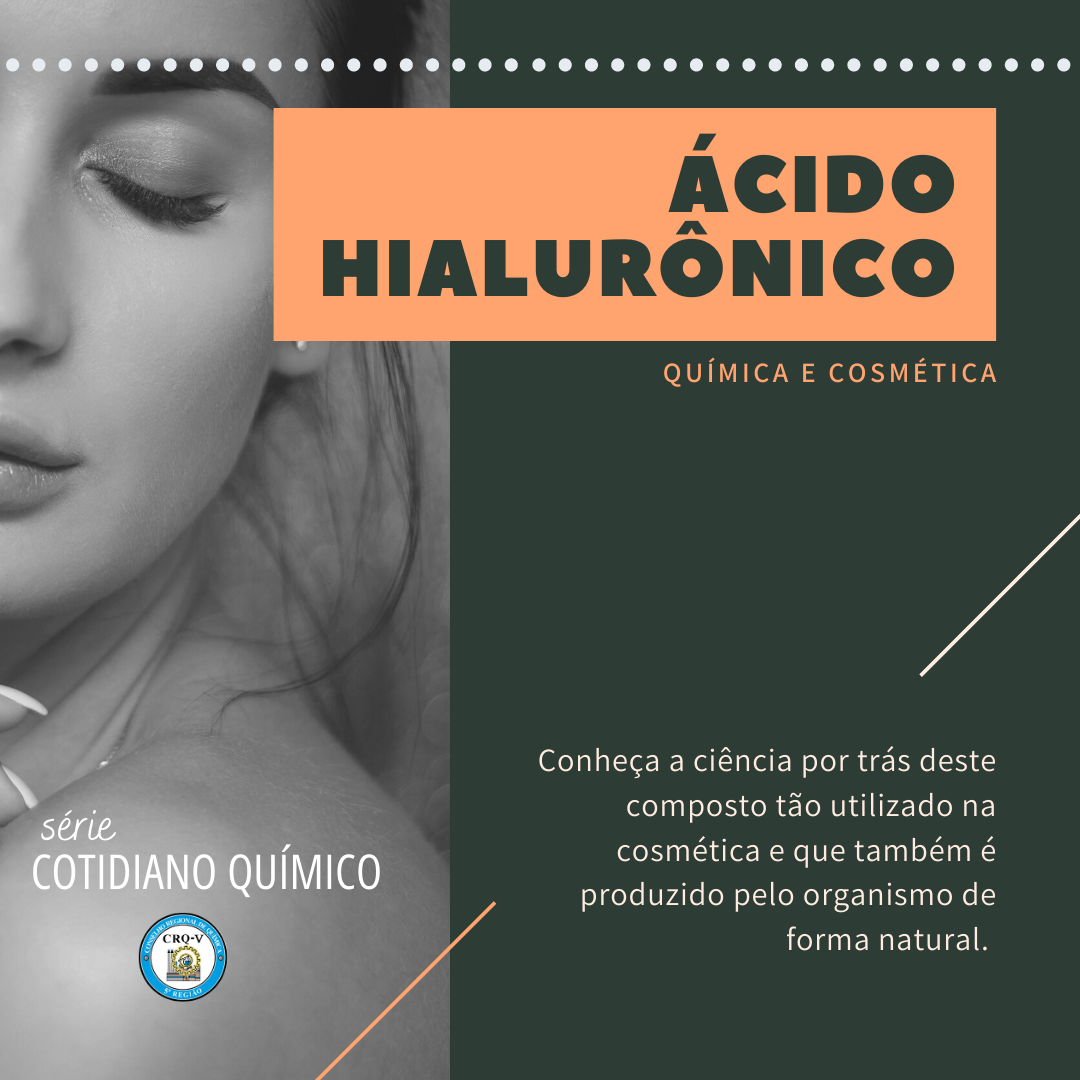QUÍMICA E COSMÉTICA: a ciência do ácido hialurônico