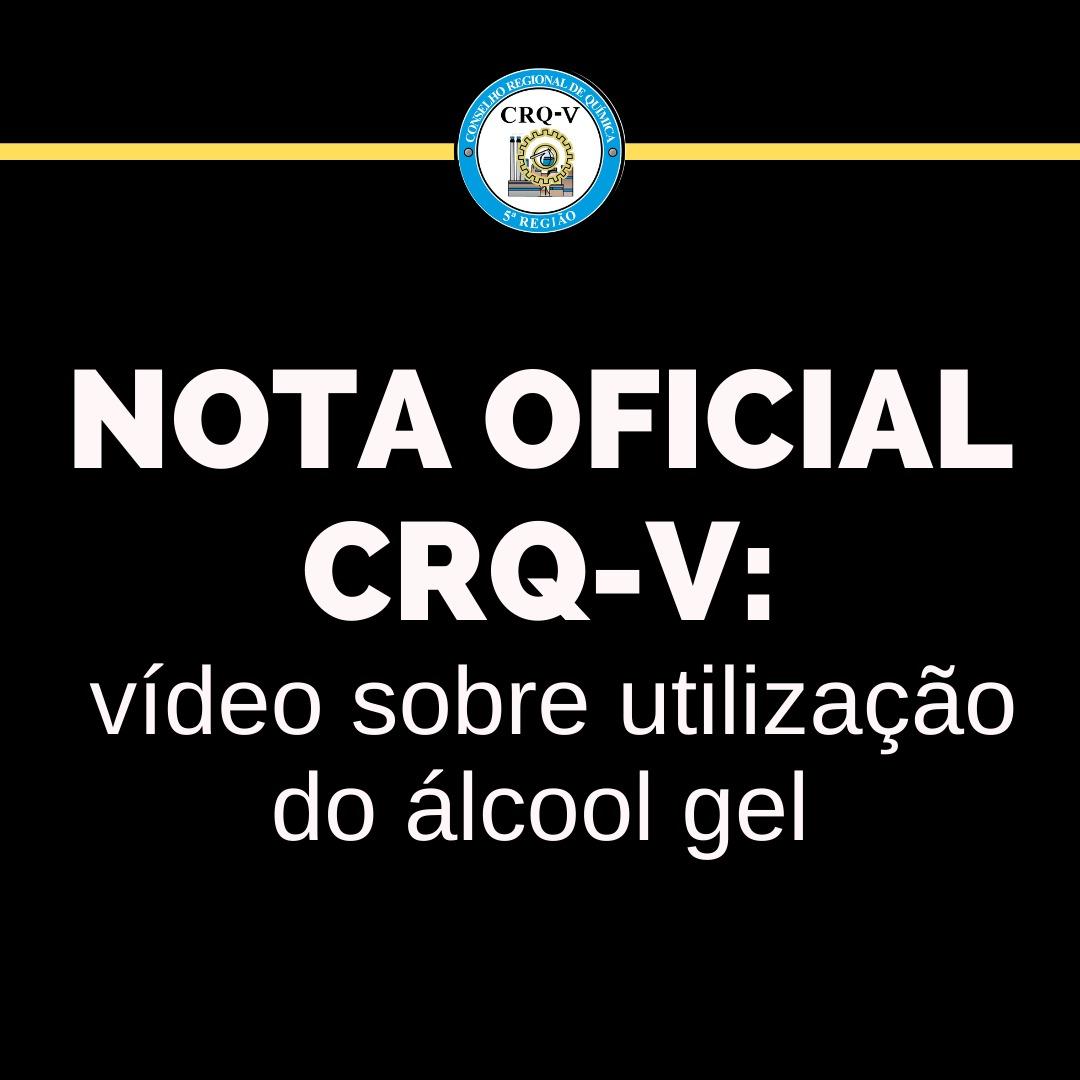 NOTA OFICIAL CRQ-V: vídeo sobre utilização de álcool em gel