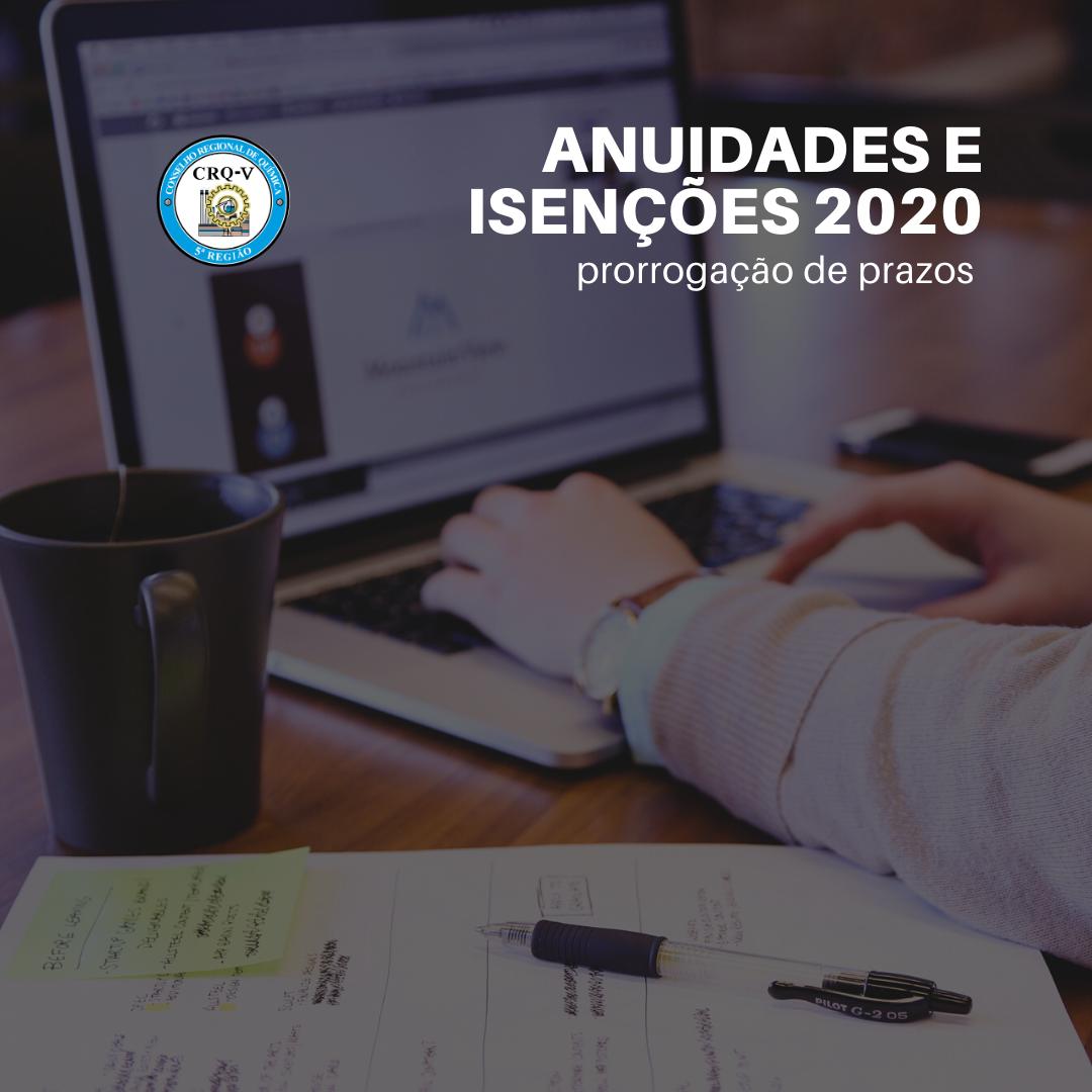 ANUIDADES E PEDIDOS DE ISENÇÃO 2020: prazos prorrogados