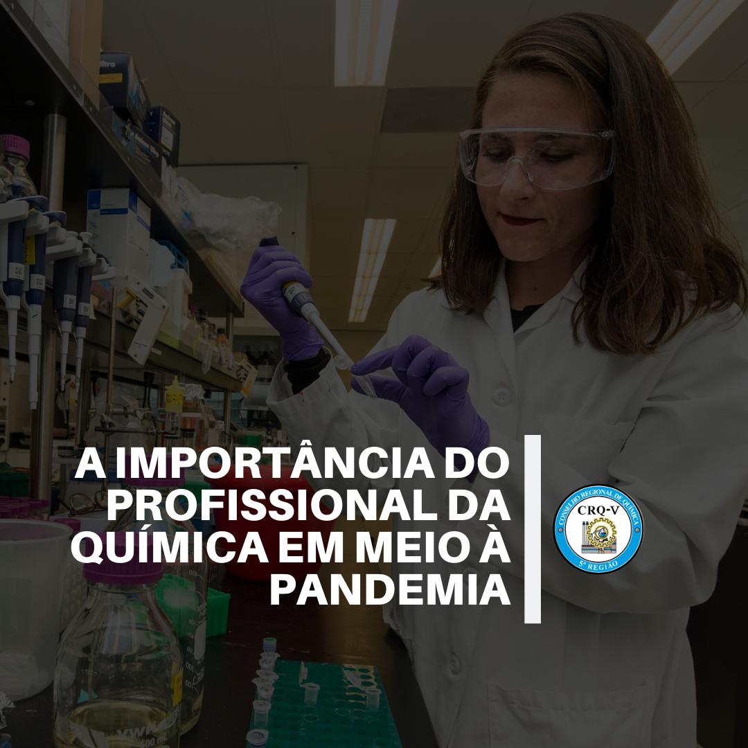 A importância do profissional da química em meio à pandemia