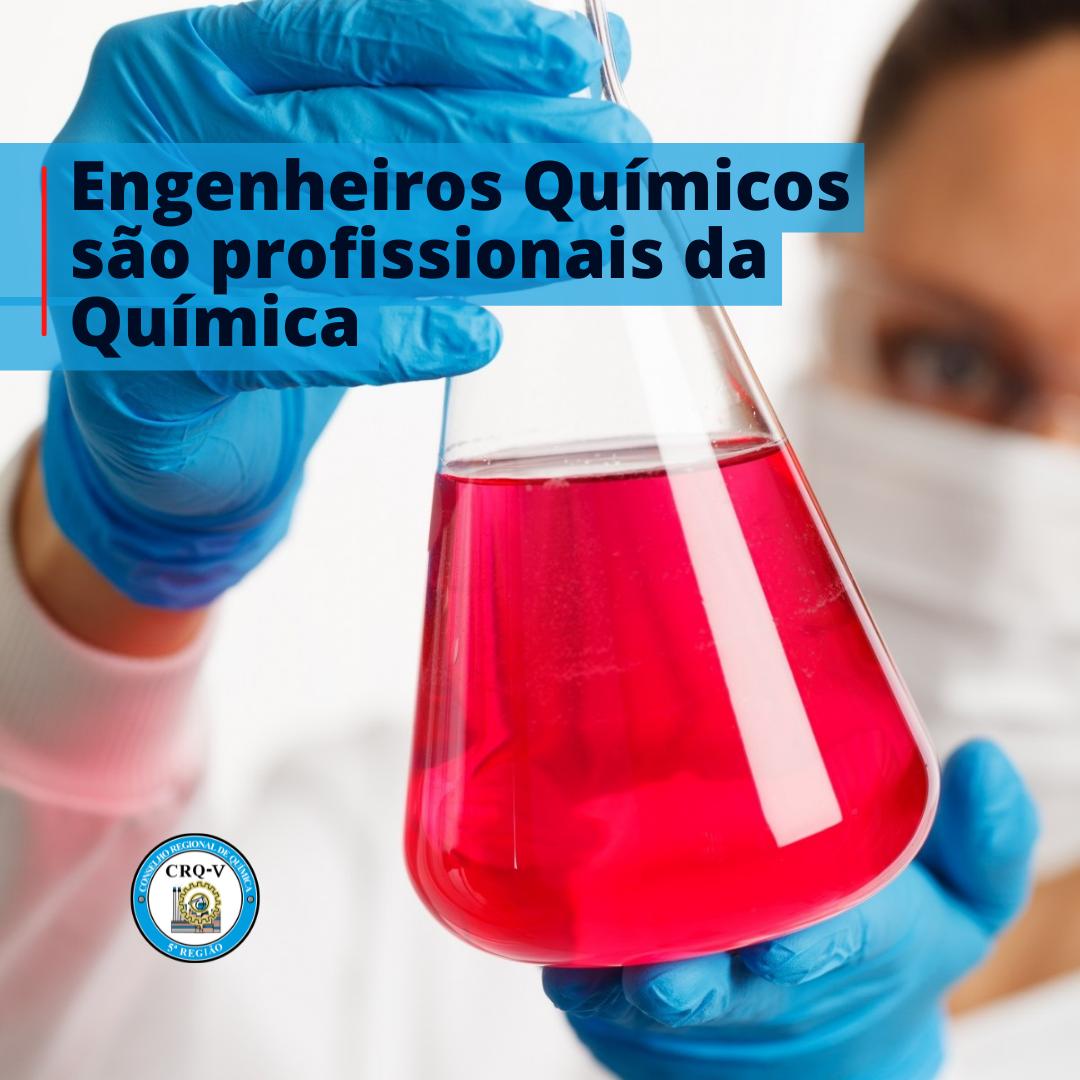 Engenheiro Químico é profissional da Química e deve registrar-se no CRQ